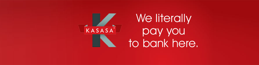 Kasasa We Literally Pay You To Bank Here